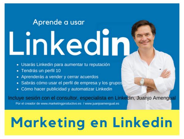 Cómo tener un buen perfil en Linkedin… y vender. CURSO ONLINE.