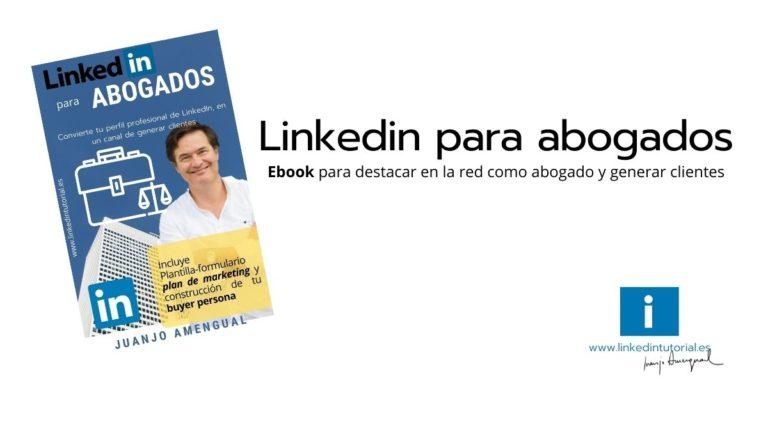 Nuevo ebook » Linkedin para abogados «