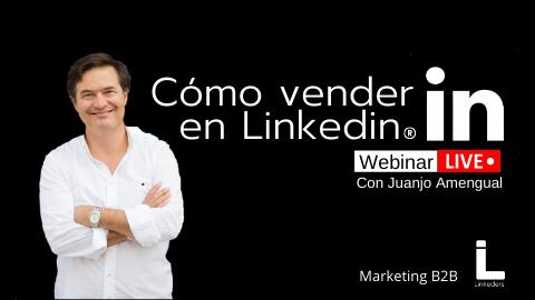 Webinar en directo sobre cómo hacer negocio en Linkedin