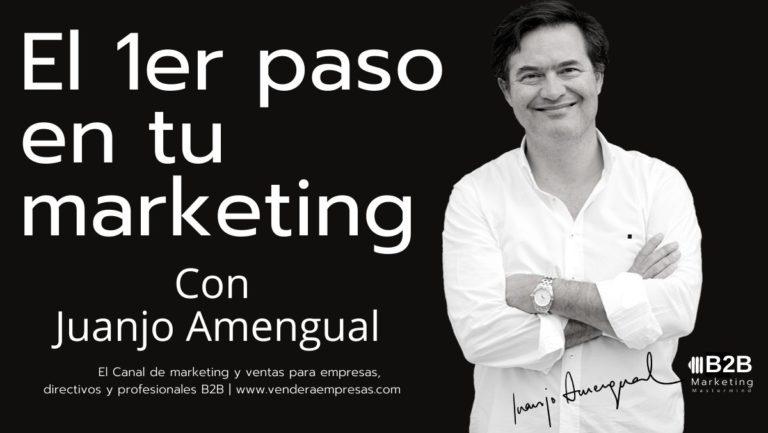 El primer paso en tu marketing